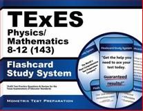 TExES (143) Mathematics/Physics 8-12 Exam Flashcard Study System : TExES Test Practice Questions and Review for the Texas Examinations of Educator Standards, TExES Exam Secrets Test Prep Team, 1610729420