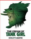 The Cream of Tank Girl, Alan C. Martin, 1845769422