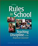Rules in School, 2nd Ed : Teaching Discipline in the Responsive Classroom, Brady, Kathryn and Forton, Mary Beth, 1892989425