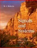 Signals and Systems : Analysis Using Transform Methods and MATLAB, Roberts, M. J., 0072499427