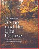 Aging and the Life Course with Making the Grade PowerWeb 9780072949421