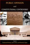 Public Opinion and Constitutional Controversy, , 0195329422
