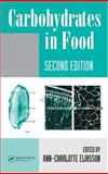 Carbohydrates in Food, Eliasson, Ann-Charlotte, 0824759427
