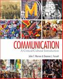 Communication : A Critical/Cultural Introduction, Fassett, Deanna L. and Warren, John T., 141295942X