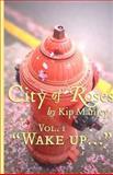Wake Up..., Kip Manley, 146368942X