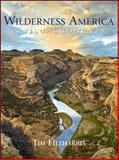 Wilderness America, Tim Fitzharris, 1552859428