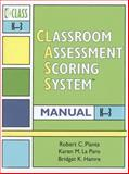 Classroom Assessment Scoring System (CLASS) Manual, K-3, Pianta, Robert C. and La Paro, Karen/M, 1557669422