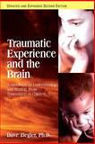 Traumatic Experience and the Brain, Dave Ziegler, 1935089420