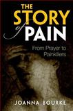 The Story of Pain, Joanna Bourke, 0199689423