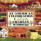 An American Celebration, Charles Wysocki and Betty Ballantine, 0894809423