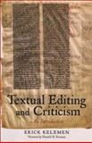 Textual Editing and Criticism : An Introduction, Kelemen, Erick, 0393929426