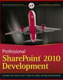 Professional SharePoint 2010 Development, Tom Rizzo and Reza Alirezaei, 0470529423