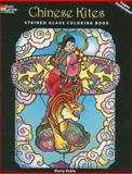 Chinese Kites Stained Glass Coloring Book, Marty Noble, 0486469425