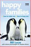 Happy Families, Lucas, Bill and Briers, Stephen, 0563519428