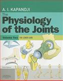 Physiology of the Joints : Volume 2 Lower Limb, Kapandji, I. A., 070203942X