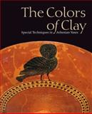 The Colors of Clay, Beth Cohen, 0892369426