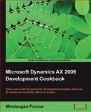 Microsoft Dynamics AX 2009 Development Cookbook, Pocius, Mindaugas, 1847199429