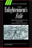 The Enlightenment's Fable : Bernard Mandeville and the Discovery of Society, Hundert, E. J., 0521619424