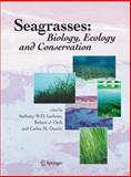 Seagrasses : Biology, Ecology and Conservation, , 140202942X