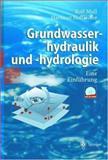 Grundwasserhydraulik und -Hydrologie : Eine Einführung, Mull, Rolf and Holländer, Hartmut, 3540439420