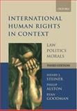 International Human Rights in Context : Law, Politics, Morals, Alston, Philip and Goodman, Ryan, 019927942X