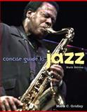 Concise Guide to Jazz, Gridley, Mark C., 020565942X