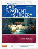 Alexander's Care of the Patient in Surgery, Rothrock, Jane C., 0323089429