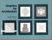 Graphics for Architecture, Forseth, Kevin and Vaughan, David, 0471289426