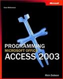 Programming Microsoft Office Access 2003 (Core Reference), Dobson, Rick, 0735619425