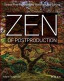 Zen of Post Production, Mark Fitzgerald, 1118749421