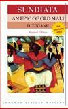 Sundiata an Epic of Old Mali, Pickett, G. D. and Niane, D. T., 1405849428
