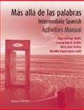Mas Alla de Las Palabras : A Complete Program in Intermediate Spanish, Godev, Concepción B. and Gallego, Olga, 0470049421