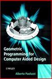Geometric Programming for Computer Aided Design, Paoluzzi, Alberto, 0471899429