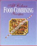 All-Colour Food Combining Recipes, Ursula Summ, 0572019424