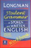 Longman Student Grammar of Spoken and Written English, Biber, Douglas and Leech, Geoffrey N., 0582539420