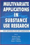 Multivariate Applications in Substance Use Research : New Methods for New Questions, , 0805829423