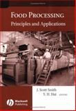 Food Processing : Principles and Applications, , 0813819423