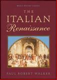 The Italian Renaissance, Paul R. Walker, 0816029423