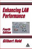 Enhancing LAN Performance, Held, Gilbert, 0849319420