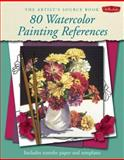 80 Watercolor Painting References, Walter Foster Creative Team, 1560109424