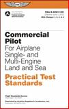Commercial Pilot for Airplane Single- and Multi-Engine Land and Sea Practical Test Standards
