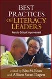 Best Practices of Literacy Leaders : Keys to School Improvement, , 1609189426