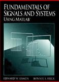 Fundamentals of Signals and Systems with MATLAB, Kamen, Edward W. and Heck, Bonnie S., 0023619422