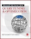 Microsoft SQL Server 2014 Query Tuning and Optimization, Nevarez, Benjamin, 0071829423