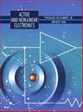 Active and Non-Linear Electronics, Schubert, Thomas F., Jr. and Kim, Ernest M., 0471579424