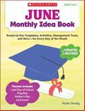 June Monthly Idea Book, Karen Sevaly, 0545379423