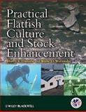 Practical Flatfish Culture and Stock Enhancement, , 0813809428