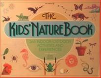 The Kids' Nature Book, Susan Milord, 091358942X