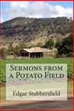 Sermons from a Potato Field, Edgar Stubbersfield, 098739942X