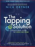 The Tapping Solution, Nick Ortner, 1401939422
